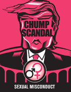Dump the Chump Sexual Misconduct Scandal Mini-Pack