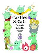 Castles & Cats Adventure 2: Caves & Kobolds