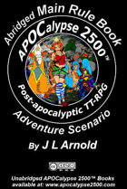 APOCalypse 2500™ Abridged Main Rule Book