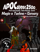 APOCalypse 2500™ Magic & Techno-Sorcery