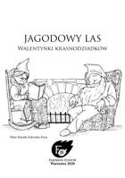 Walentynki krasnodziadków - przygoda do Jagodowego Lasu