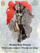 Broken Bone Domain
