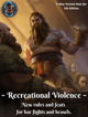 Recreational Violence: New Rules and Feats for Bar Fights and Brawls