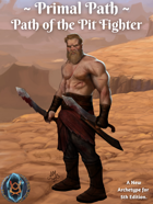 Primal Path: Path of the Pit Fighter