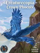 Creaturecopia: Crown Phoenix