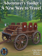 Adventurer's Toolkit: Adventurer's Wagon Enhancements