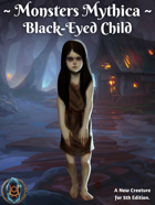 Monsters Mythica: Black-Eyed Child