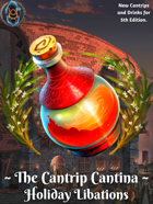 The Cantrip Cantina: Holiday Libations