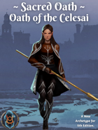 Sacred Oath: Oath of the Celesai