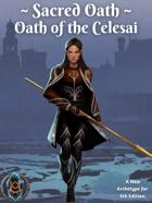 Sacred Oath: Oath of the Celesai
