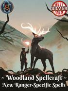 Woodland Spellcraft: New Ranger-Specific Spells