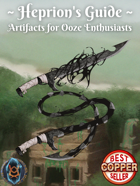 Heprion's Guide: Artifacts for Ooze Enthusiasts
