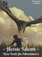 Heroic Talents: New Feats for Adventurers