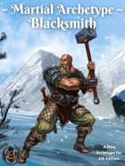 Martial Archetype: Blacksmith