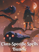 Class-Specific Spells [BUNDLE]
