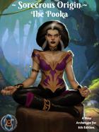 Sorcerous Origin: The Pooka