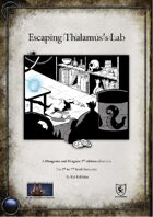 Escaping Thalamus's Lab