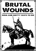 BRUTAL WOUNDS - Gritty 5E