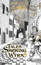 Tales from the Smoking Wyrm issue #1
