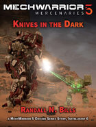 MechWarrior 5 Mercenaries: Knives In the Dark (An Origins Series Story, #6)