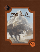 Beastlands` Maelstrom Of Monstrosity