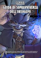 Guida di sopravvivenza dell'Orsogufo a Codex Venator - 1.0