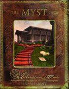 The MYST Saga: An Unwritten Supplement