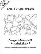 Dungeon Maps MP2 - Dollar Menu Dungeons