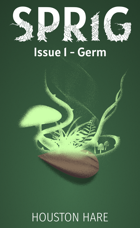 Sprig (Issue 1 - Germ)