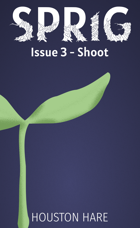 Sprig (Issue 3 - Shoot)