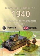 Blitzkrieg in the West 1940 Volume II 50 Wargame Scenarios British vs Germans