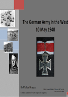 The German Army in the West 1940. A detailed Organisation for Battle