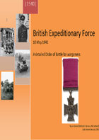 The British Expeditionary Force 1940. A detailed Organisation for Battle