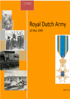 The Dutch Army 1940. A detailed Organisation for Battle