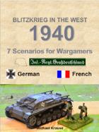 Blitzkrieg in the West 1940. 7 Wargame Scenarios. Infantry Regiment Gross Deutschland