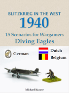 Blitzkrieg in the West 1940. 15 Wargame Scenarios. Fallschirmjaeger! German airborne operations in the West 1940