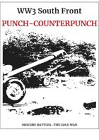 Obscure Battles: Cold War Scenario#7 Punch and Counter Punch