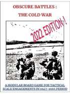 Obscure Battles : Cold War - A Modular Board Game For Tactical Scale  Engagements In 1947-1995 Period