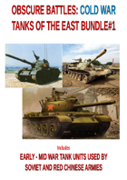 Obscure Battles : Cold War EXTRA TANKS OF THE EAST BUNDLE#1 - EARLY-MID