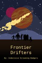 Frontier Drifters