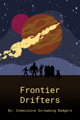 Frontier Drifters