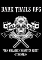 Dark Trails RPG - Form-fillable Character Sheet