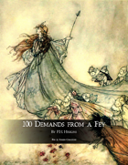 100 Demands from a Fey