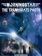 Morningstar: The Triumvirate Pacts