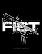 FIST: Freelance Infantry Strike Team