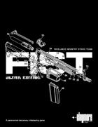 FIST: Freelance Infantry Strike Team