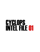 CYCLOPS INTEL FILE 01