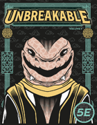 Unbreakable | Volume 1