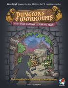 Dungeons & Workouts. From Weak and Meak to Buff and Tough. The Ultimate Fitness Training for Every Gamer