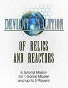 Of Relics & Reactors